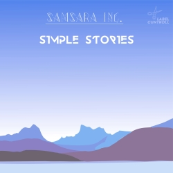 Samsara inc. - Simple Stories[CUNTROLL115] Cover